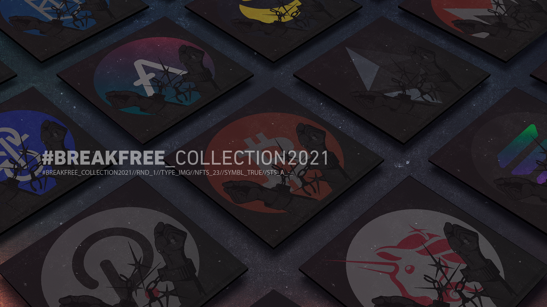 #breakfree crypto NFT collection